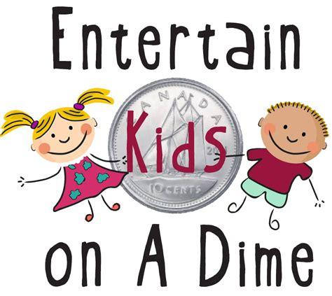how to entertain entertain kids on a dime