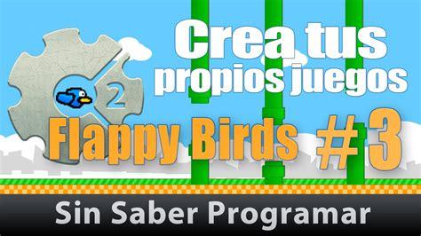 construct 2 tutorial flappy bird como crear flappy bird 3 en construct 2 construct 2