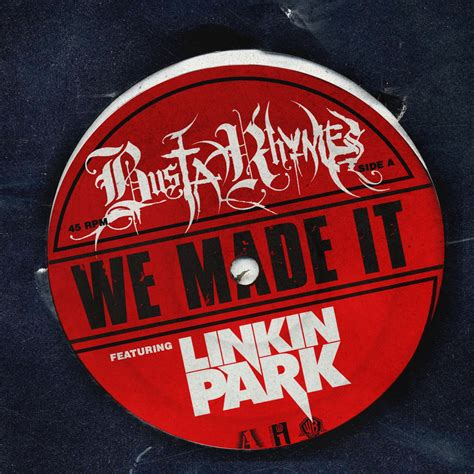 we it we made it of busta rhymes feat linkin park in on