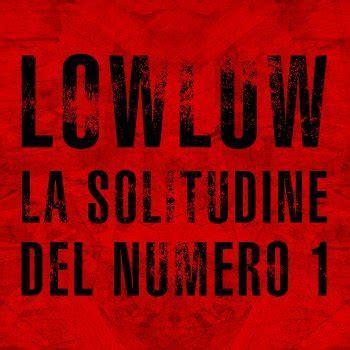 low testo low low tutti i testi delle canzoni e le traduzioni