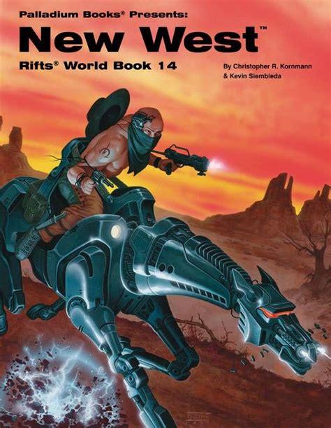 rifts 174 world book 14 new west palladium books rifts