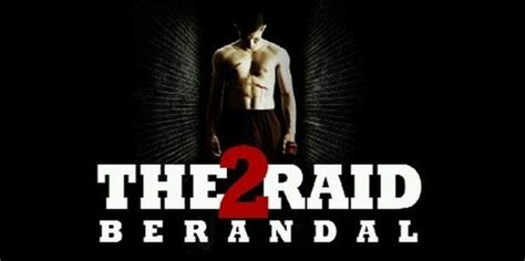 Film Action Indonesia The Raid Full Movie | the raid 2 berandal film action indonesia wajib tonton