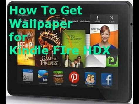 how to get wallpaper on kindle fire how to get wallpapers for kindle fire hdx root youtube