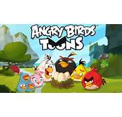 Angry Birds Toons &224 T&201L&201TOON