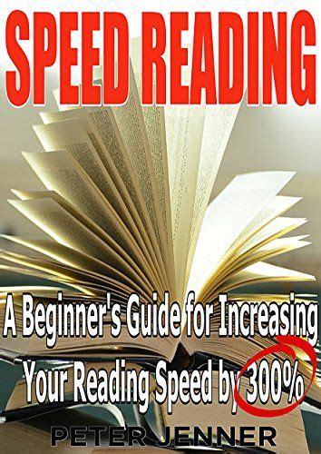 speed reading a complete guide for beginners easy tips to increase your reading speed increase productivity and improve memory books 25 best ideas about speed reading on new