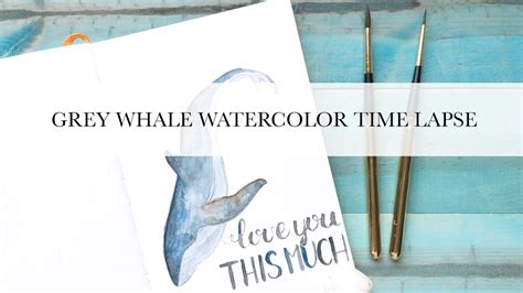 watercolor whale tutorial grey whale watercolor tutorial lettering youtube