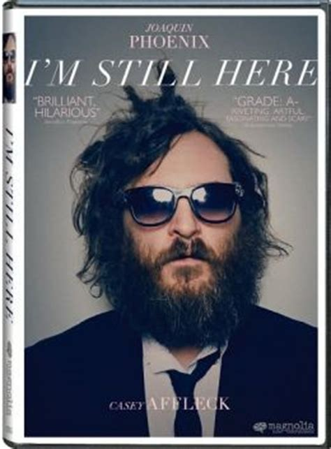 Im Still Here In My Bag by I M Still Here By Magnolia Casey Affleck Joaquin
