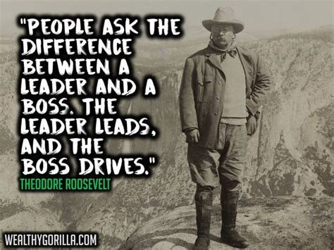 teddy roosevelt quotes 37 theodore roosevelt quotes about greatness wealthy gorilla