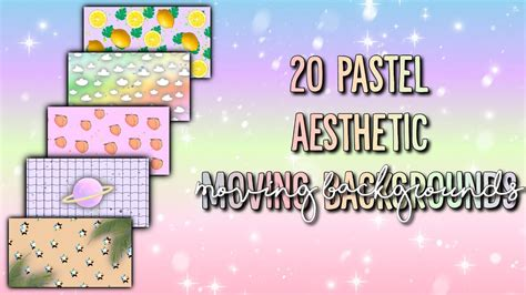 aesthetic moving backgrounds youtube
