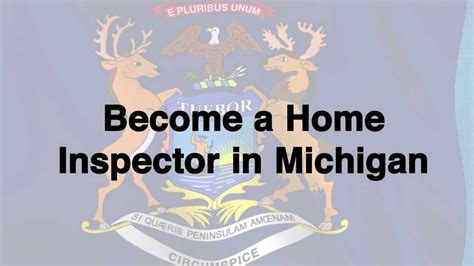 how to be a home inspector in michigan