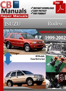 online car repair manuals free 2001 isuzu rodeo security system isuzu rodeo 1999 2002 service repair manual ebooks automotive