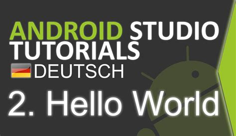 new boston android studio tutorial youtube android studio tutorial deutsch 2 hello world youtube