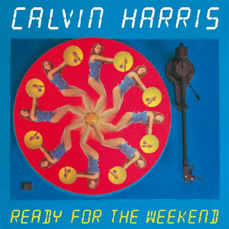 Cd Calvin Harris Ready For The Weekend car 225 tula frontal de calvin harris ready for the weekend cd single portada
