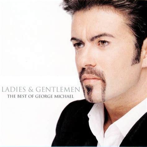 best of george michael george michael album quot gentlemen the best of