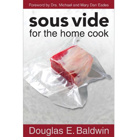 simple sous vide 200 modern recipes made easy books sous vide for the home cook douglas baldwin