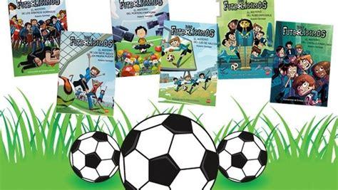 la colecci 243 n de libros infantiles los futbol 237 simos supera los 550 000 ejemplares