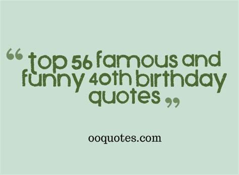 Forty Birthday Quotes Quotes About 40th Birthday Quotesgram