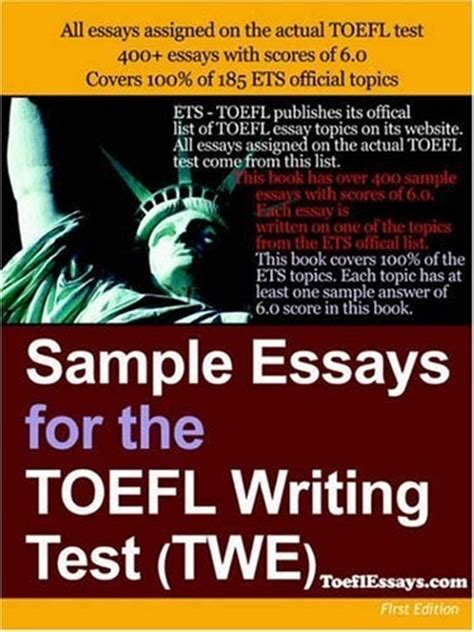 Writing Essay Book by Free Toefl Test Sle Essays For The Toefl Writing Test Twe Answers To All Toefl Essay