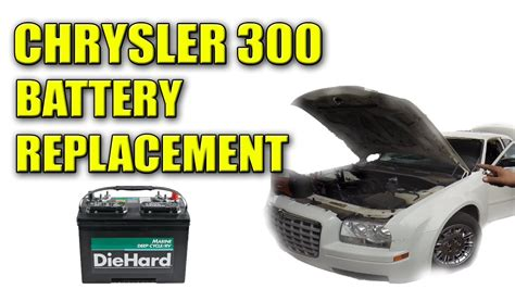 Battery For Chrysler 300 by 2006 Chrysler 300 Dead Battery Replacement