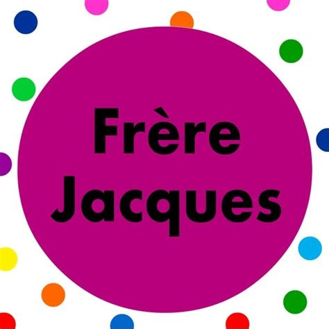 French Kids Song Sing Along To The Popular Fr 232 Re Jacques