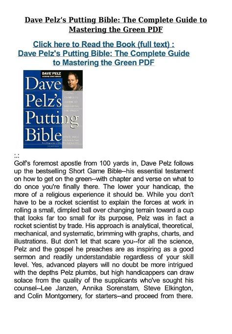 Pdf Dave Pelzs Bible by Dave Pelz S Putting Bible The Complete Guide To Mastering