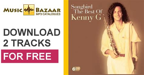 download mp3 full album kenny g songbird the best of kenny g cd2 kenny g mp3 buy full