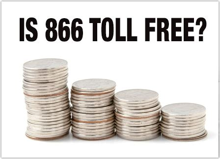 Lookup 866 Numbers Free Is 866 A Toll Free Number Yes Here S What You Need To