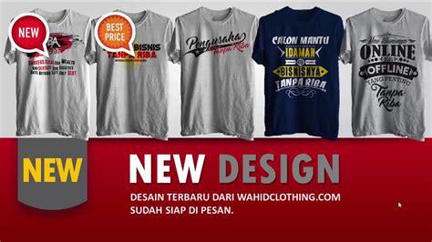 design kaos youtube pre order new design kaos dakwah wahid clothing youtube