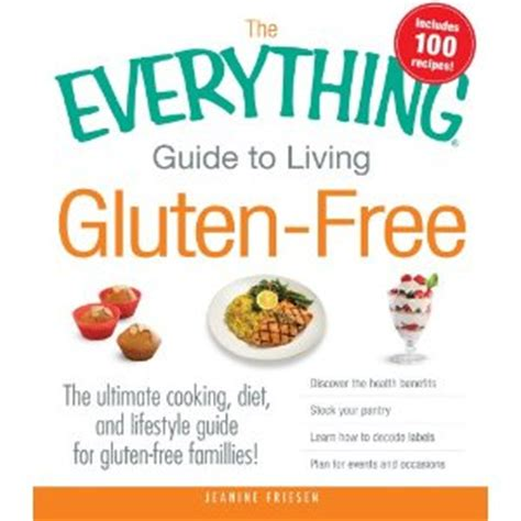 tips for living books the everything guide to living gluten free