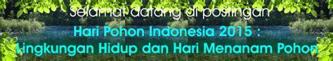 macam status angkola facebook hari pohon indonesia