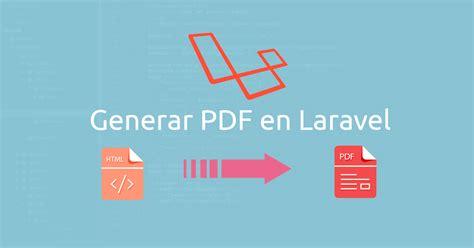 laravel tutorial pdf download generar pdf en laravel html a pdf desarrollo web