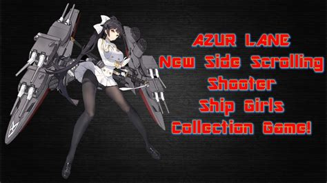 ship azur lane azur lane features and gameplay youtube