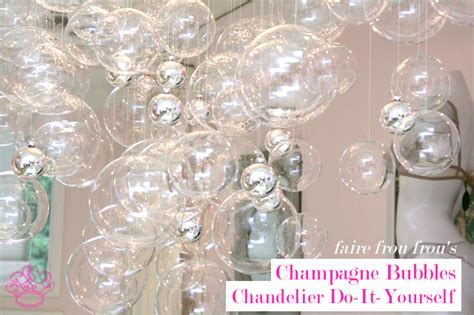 bubble chandelier diy frou frou fashionista luxury