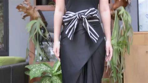 tutorial memakai rok lilit dewi fashion knights 2015 tutorial memakai rok lilit oleh