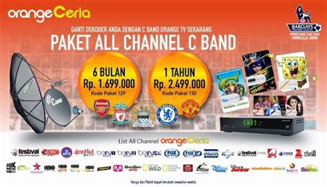 daftar channel paket orange tv c band 2018 info pay tv