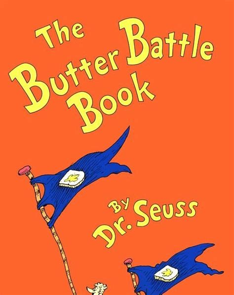 dr seuss 4 cmo 8448844645 persistence and dedication dr seuss s the butter battle book