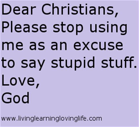 don t be stupid a call for christians to believe and live an intelligent faith books 9 stupid things christians say living learning and