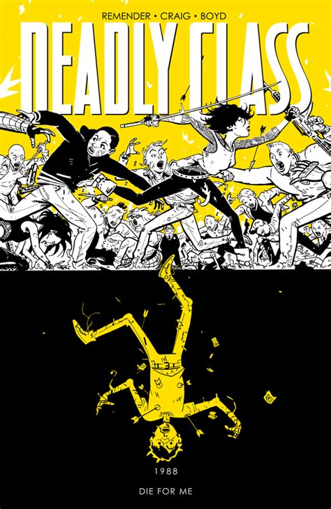 deadly class volume 6 deadly class vol 4 tp releases image comics