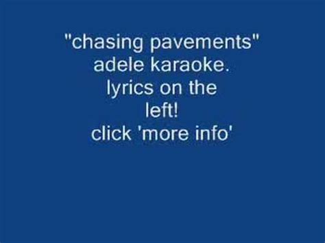 lyrics of adele i ll be waiting chasing pavements adele karaoke youtube