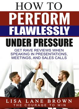 speaking pressure learn from the testimony and real experiences of an actor a a eye books perform flawlessly pressure ebook the courage to win