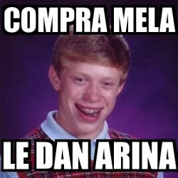 Meme Generator Dan Deacon - meme bad luck brian compra mela le dan arina 420114