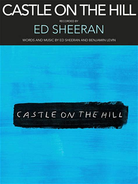 ed sheeran castle on the hill chord sheet music at stanton s sheet music