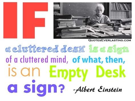 Cluttered Desk Cluttered Mind by Quotes About Desks Quotesgram