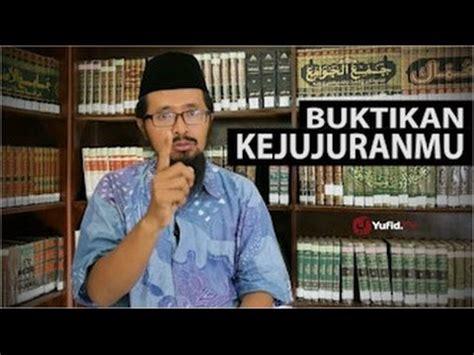 download mp3 ceramah motivasi renungan motivasi islami buktikan kejujuranmu ustadz