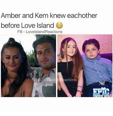 Amber Ls Meme - amber and kem knew eachother before love island fb