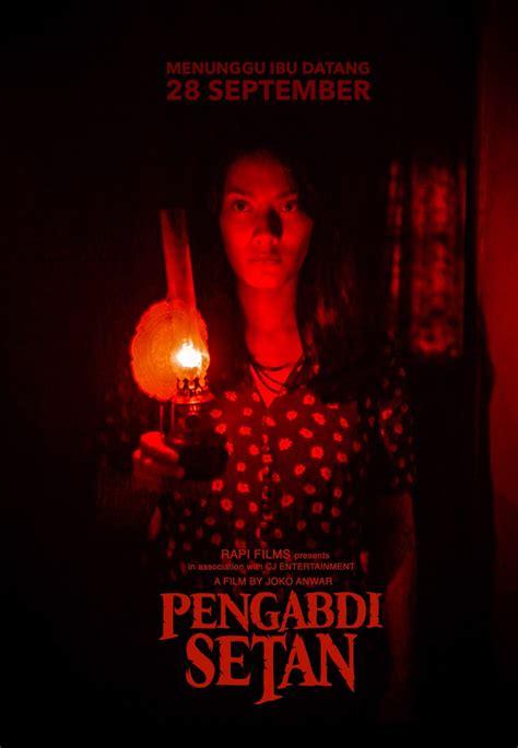 film pengabdi setan untuk semua umur pengabdi setan dan horor yang mengabdi ke kuasa religius
