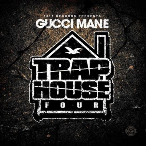 Gucci Mane Trap House 4 Album Stream Nah Right Nah Right