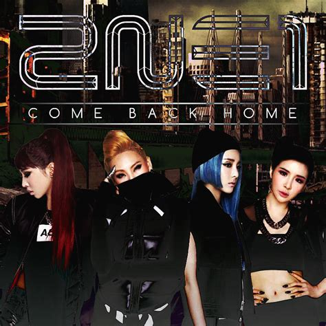 2ne1 come back home 3 by awesmatasticaly cool on deviantart