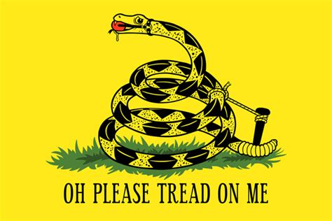 Dont Tread On Memes - oh please tread on me gadsden flag don t tread on me know your meme