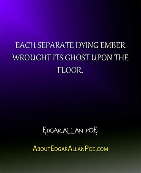The Upon The Floor by Each Separate Dying Ember Wrought Its Ghost Upon The Flo